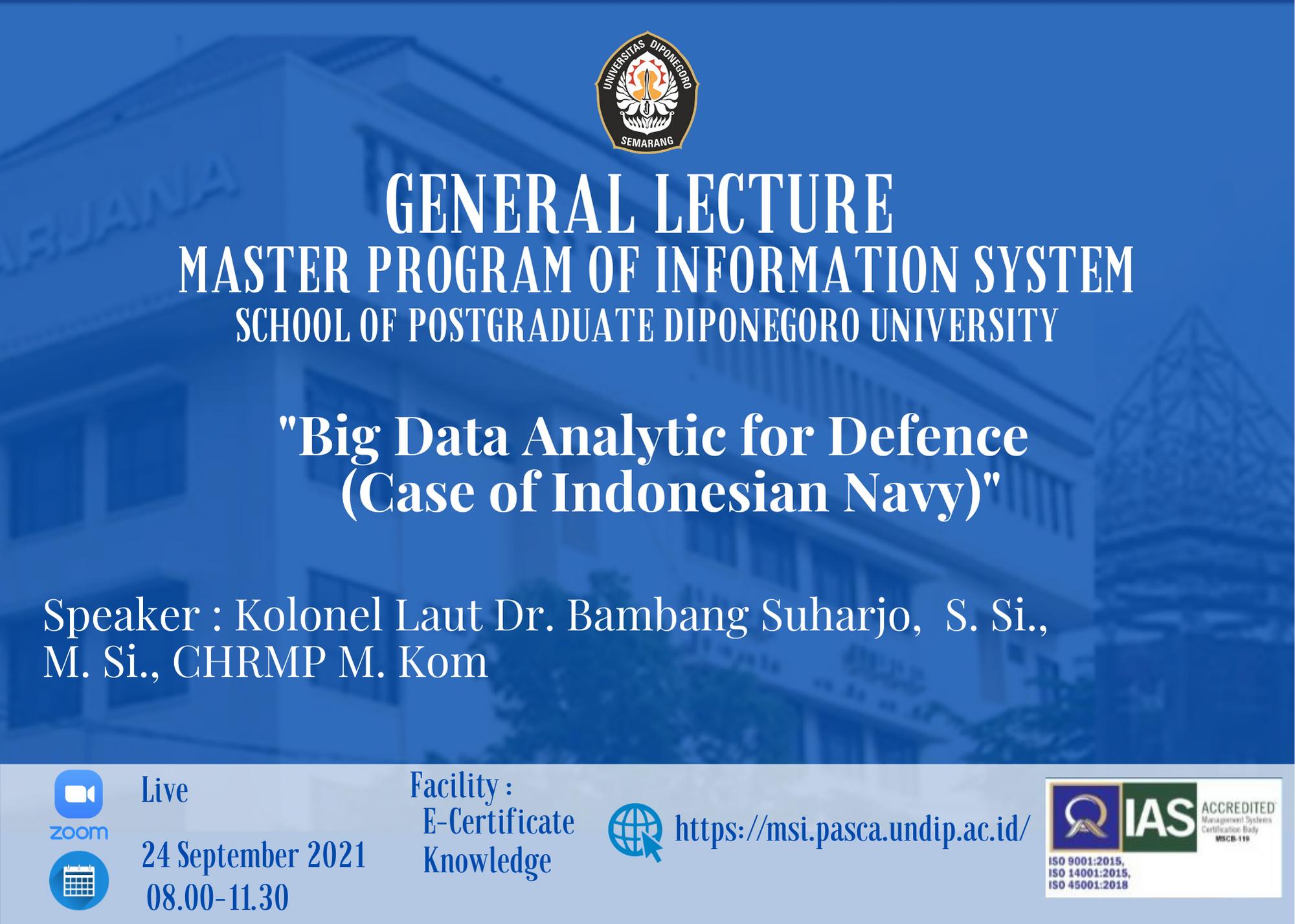 "Kuliah Umum Semester Gasal 2021/2022 ""Big Data Analytic For Defence (Case of Indonesian Navy)"""